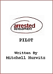 ARRESTED DEVELOPMENT Pilot Spiral-bound Screenplay