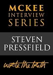 The McKee Interview Series: Steven Pressfield