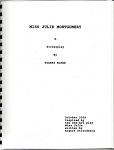 Robert McKee's MISS JULIE MONTGOMERY Spiral-bound Screenplay