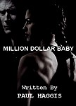 MILLION DOLLAR BABY Screenplay - Bound Copy w/ Plastic Cover